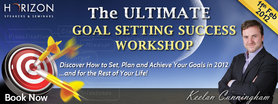 The ULTIMATE Goal Setting Success Workshop @ Dublin Venue to be announced