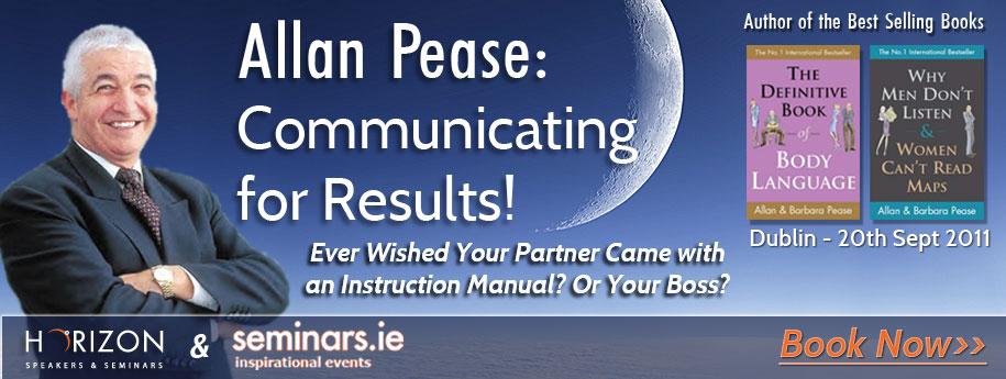 Allan Pease - Communicating for Results! @  D4 Berkeley Court Hotel   Dublin   County Dublin   Ireland