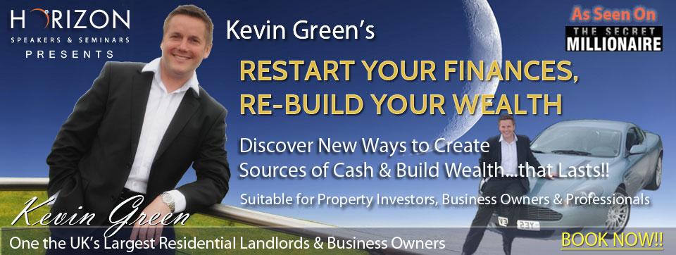 "Secret Millionaire: Kevin Green's ""Restart Your Finances, Re-build Your Wealth"" @ Radisson Blu Hotel | Dublin | Ireland"