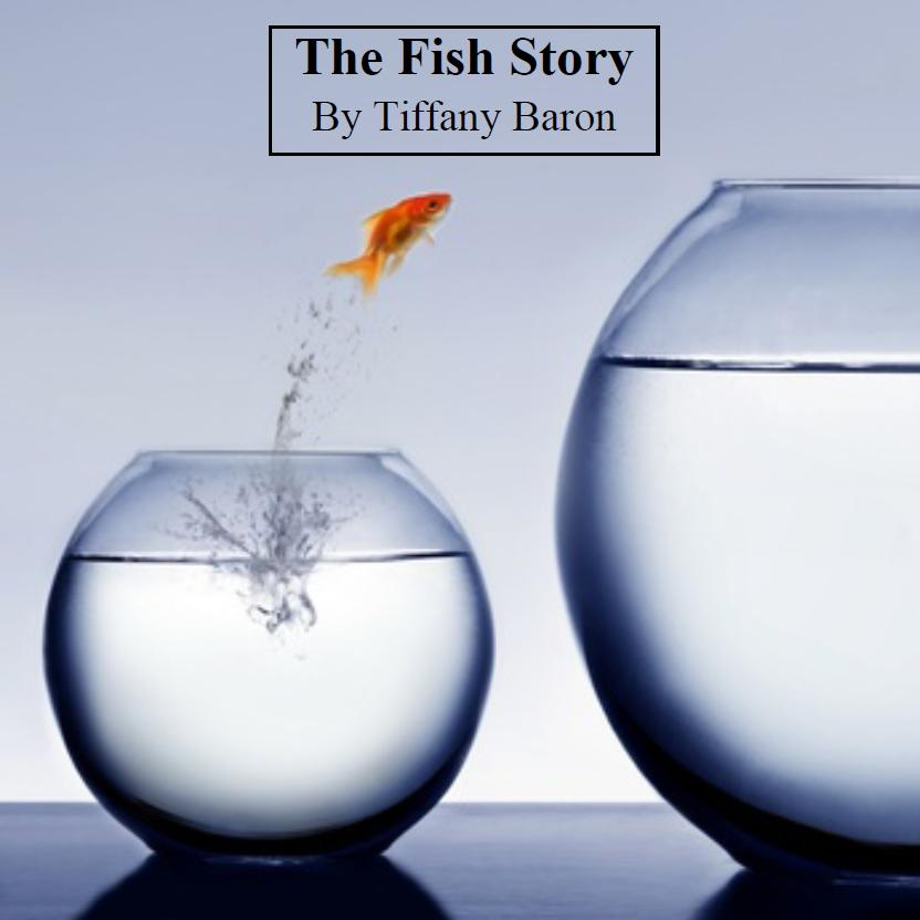 the fish story by tiffany baron